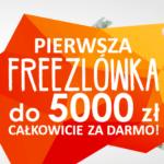 Pożyczka 5000 zł znów we Freezlu